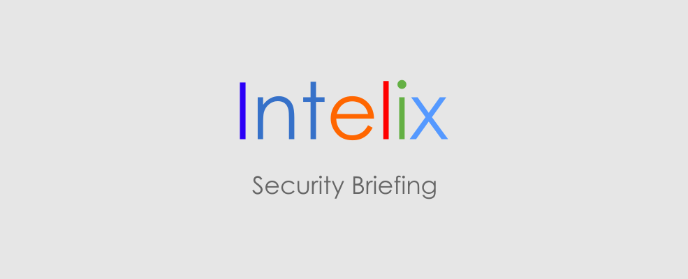 "Intelix logo with the words ""security briefing"" below it"